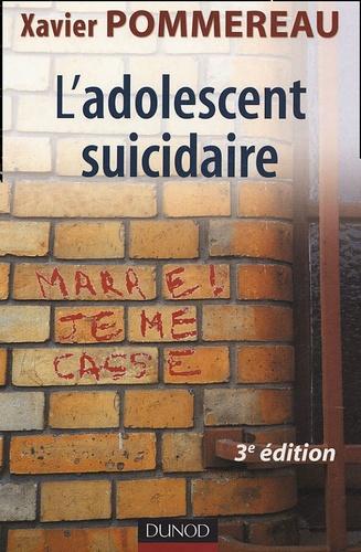 Xavier Pommereau - L'adolescent suicidaire.