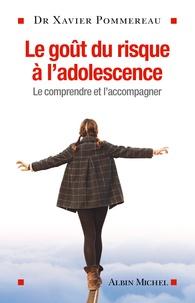 Le goût du risque à ladolescence - Le comprendre et laccompagner.pdf
