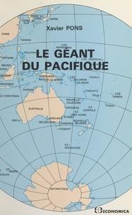 Xavier Pons - Le géant du Pacifique.