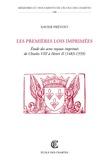 Xavier Prévost - Les premières lois imprimées - Etude des actes royaux imprimés de Charles VIII à Henri II (1483-1559).
