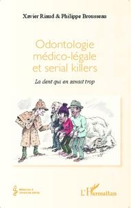 Odontologie médico-légale et serial killers - La dent qui en savait trop.pdf