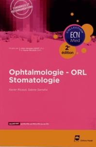 Xavier Ricaud et Sabine Samaha - Ophtalmologie, orl, stomatologie.