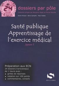 Xavier Ricaud - Santé publique : apprentissage de l'exercice médical - Saison 1.