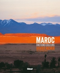Xavier Richer et Jean-Marie Boëlle - Maroc - Emotions couleurs.