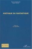 Xavier Richet - Poétique du fantastique.