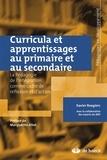 Xavier Roegiers - Curricula et apprentissages au primaire et secondaire - La Pédagogie de l'intégration comme cadre de reflexion et d'action.