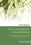 Xavier Roegiers - De la connaissance à la compétence - Evaluer le potentiel d'action par un QCM - Recherche fondamentale inédite.