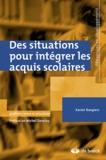 Xavier Roegiers - Des situations pour intégrer les acquis scolaires.