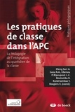 Xavier Roegiers - Les pratiques de classe dans l'APC - La pédagogie de l'intégration au quotidien de la classe.