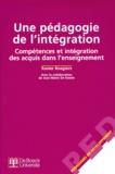 Xavier Roegiers - Une pédagogie de l'intégration. - Compétences et intégration des acquis dans l'enseignement.