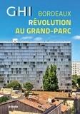 Xavier Rosan et Amélie Daraignez - GHI Bordeaux révolution au Grand-Parc.