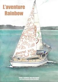 Xavier Rossignol - L'aventure Rainbow (40255).