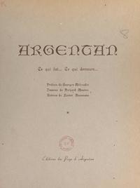 Xavier Rousseau et Georges Méheudin - Argentan - Ce qui fut... ce qui demeure....