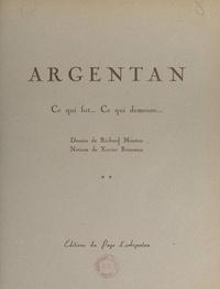 Xavier Rousseau et Richard Mouton - Argentan - Ce qui fut... Ce qui demeure....