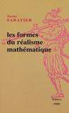 Xavier Sabatier - Les formes du réalisme mathématique.