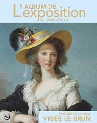 Xavier Salmon et Geneviève Haroche-Bouzinac - Elisabeth Louise Vigée Le Brun.