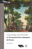 Xavier Salmon - Louis Carrogis, dit Carmontelle - Le Transparent des campagnes de France.