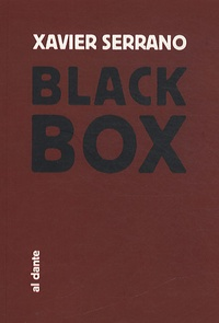 Xavier Serrano - Black Box.