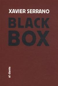 Xavier Serrano - Black Box.