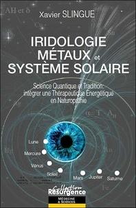Iridologie, métaux et système solaire - Science quantique et tradition : intégrer une thérapeutique énergétique en naturopathie.pdf