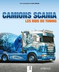 Xavier Stéfaniak - Camions Scania, les rois du tuning.