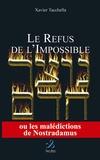 Xavier Tacchella - Le refus de l'impossible.