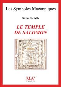 Xavier Tacchella - Le temple de Salomon.