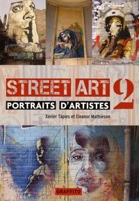 Xavier Tàpies et Eleanor Mathieson - Street Art 2 - Portrait d'artistes.