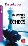 Xavier Tartakover - Bréviaire des échecs.