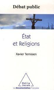 Xavier Ternisien - Etat et Religions.