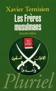 Xavier Ternisien - Les frères musulmans.