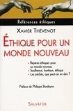 Xavier Thévenot - Ethique pour un monde nouveau - Repères éthiques pour un monde nouveau Les péchés, que peut-on en dire ? Souffrance, bonheur, éthique.