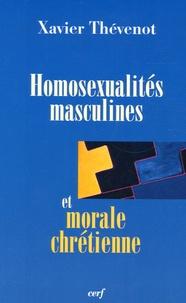 Xavier Thévenot - Homosexualités masculines et morale chrétienne.