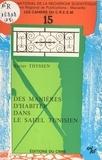 Xavier Thyssen - Des manières d'habiter dans le Sahel tunisien.