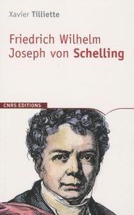 Xavier Tilliette - Schelling.