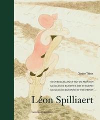Xavier Tricot - Léon Spilliaert - Catalogue raisonné des estampes.