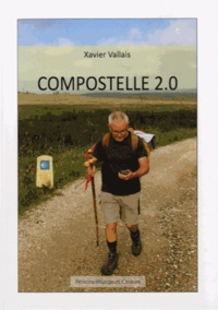 Xavier Vallais - Compostelle 2.0.