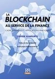 Xavier Vamparys - La blockchain au service de la finance - Cadre juridique et applications pratiques.