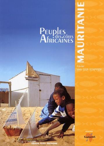Xavier Van der Stappen - Peuples des côtes africaines - la Mauritanie.