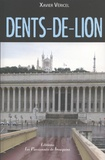 Xavier Véricel - Dents-de-lion.