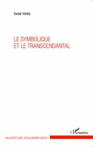 Xavier Verley - Le symbolique et le transcendantal.