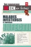 Xavier Vincent et Thibault Ronchard - Maladies infectieuses et tropicales.