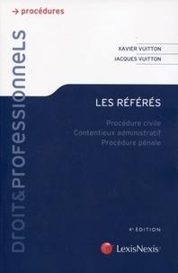 Xavier Vuitton et Jacques Vuitton - Les référés - Procédure civile, contentieux administratif, procédure pénale.