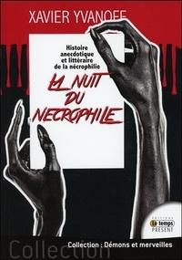 Xavier Yvanoff - La nuit du nécrophile.