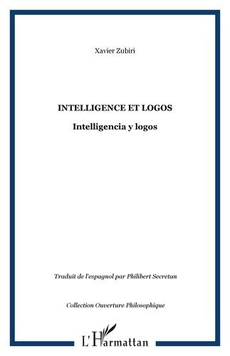 Xavier Zubiri - Intelligence et logos - Inteligancia y logos.