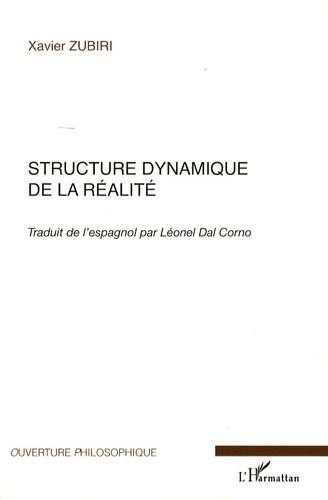 Xavier Zubiri - Structure dynamique de la réalité.