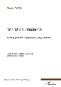 Xavier Zubiri - Traité de l'essence - Une approche systémique du problème.