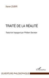 Xavier Zubiri - Traité de la réalité.