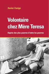 Xavier Zunigo - Volontaires chez Mère Teresa.