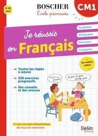 Xavière Fiamenghi et Véronique Schwab - Je réussis en français CM1.